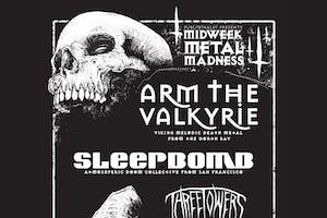 Midweek Metal Madness: ASADA MESSIAH, ARM THE VALKYRIE, SLEEPBOMB, 3 TOWERS