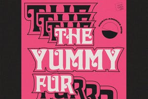 THE YUMMY FUR with Future Punx and  opener tba