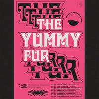 THE YUMMY FUR with Future Punx and  Torrey