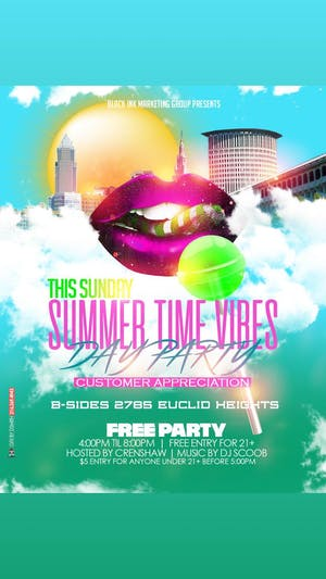 "Summer Time Vibes ""Day Party"""