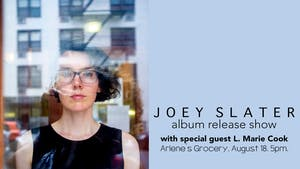 Joey Slater (Album Release Show) w/ L. Marie Cook [MATINEE SHOW]