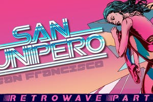 SAN JUNIPERO: A Retrowave Party