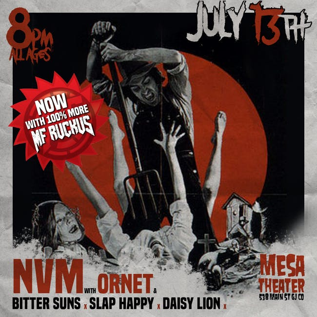 NVM / MF RUCKUS + MORE at Mesa Theater
