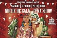 5to FESTIVAL PERUANO EN SEATTLE - NOCHE DE GALA