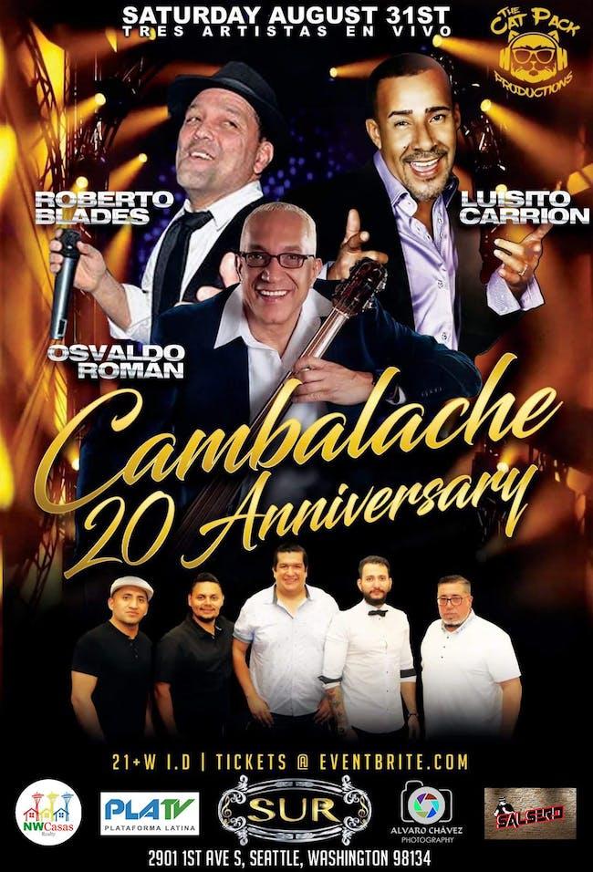 Cambalache's 20: ROBERTO BLADES, OSVALDO ROMAN, LUISITO CARRION