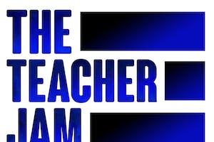 The Teacher Jam