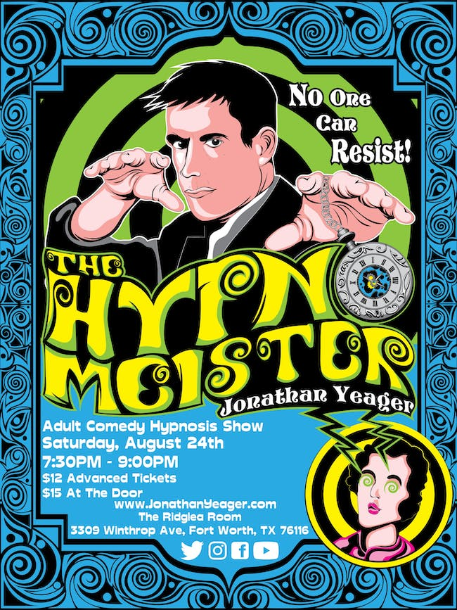 Hypnosis After Dark with Hypnotist Jonathan Yeager in the Room