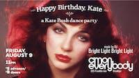 Happy Birthday Kate: A Kate Bush Dance Party