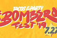 Bombero Fest: TACOS & PARTY ft WEPA! & MORE!