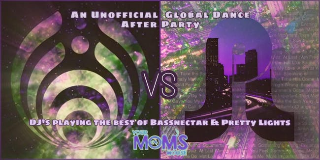 "A Global Dance After Party *Free* ""Pretty Lights vs Bassnectar"""