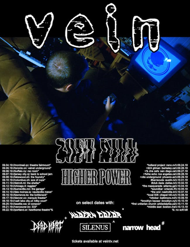 Vein, Soft Kill, Higher Power, Modern Color