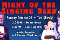 Night of the Singing Dead - Matinee