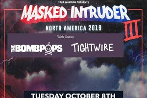 Masked Intruder, The Bombpops, Tightwire