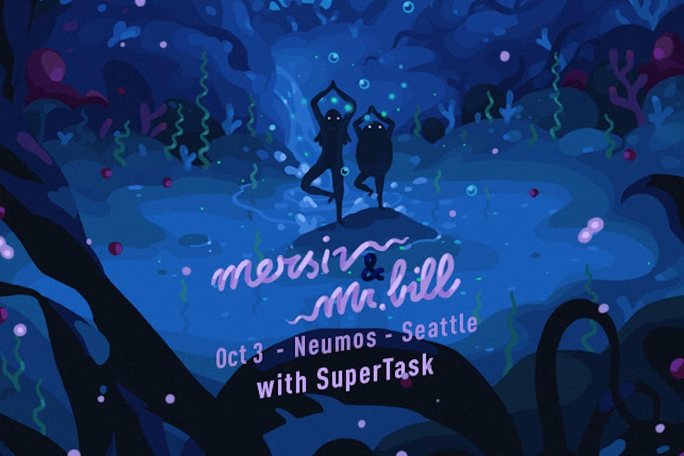 Mersiv + Mr. Bill with Supertask