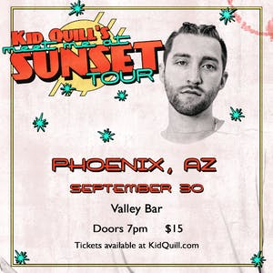 Valley Bar » Kid Quill: Meet Me at Sunset Tour – Tickets – Valley