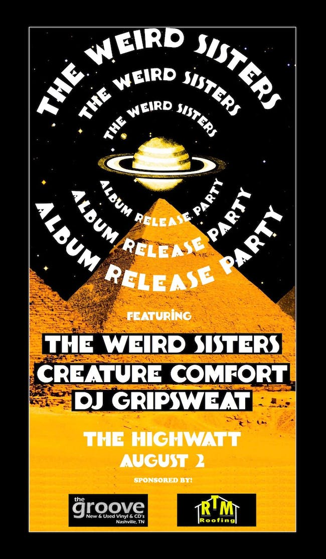 The Weird Sisters Album Release Show w/ Creature Comfort