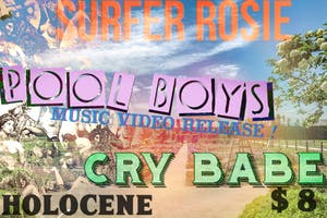 Surfer Rosie, Pool Boys (music video release!), Cry Babe