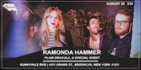 Ramonda Hammer, Plaid Dracula, & Special Guest