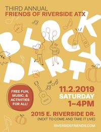 THIRD ANNUAL FRIENDS OF RIVERSIDE BLOCK PARTY