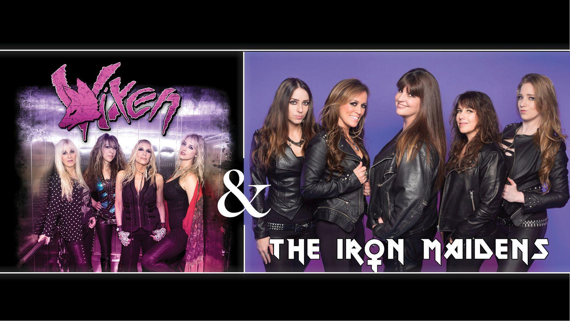 VIXEN / THE IRON MAIDENS / RoZY