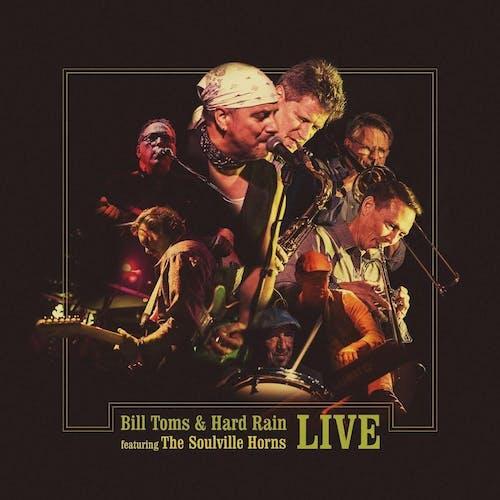 Bill Toms & Hard Rain