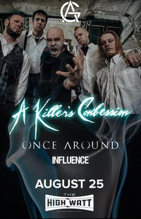 A Killer's Confession w/ Once Around & Influence