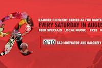 Rainier Summer Concert Series / Bad Motivator & BaLonely