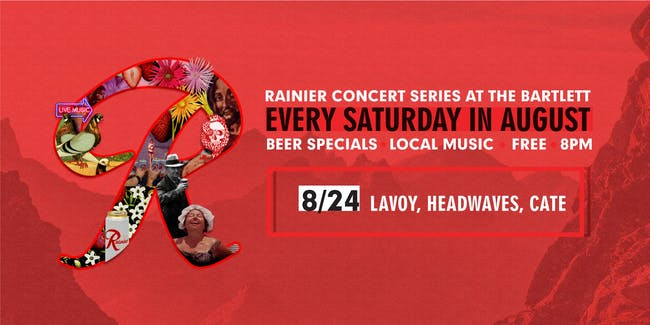 Rainier Summer Concert Series / Lavoy, Headwaves & CATE