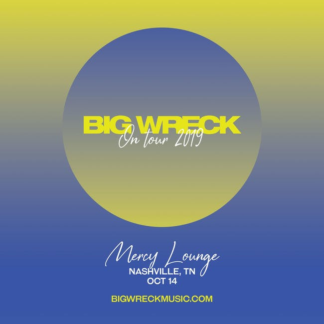 Big Wreck w/ Texas King