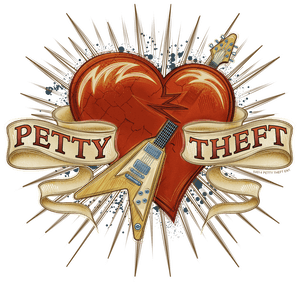 THIS SHOW IS SOLD OUT! -  PETTY THEFT