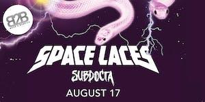 Back 2 Bassics w/ Space Laces & Sub Docta