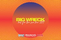 """BIG WRECK """"But For The Sun Tour 2019"""" - Barrie , Ontario"""