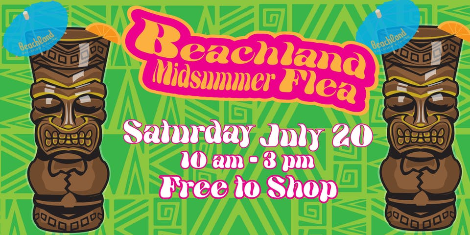 Beachland Midsummer Flea