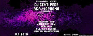 LYNXandLIONS Presents: DJ Centipede aka Mophono, The Craig Show & more