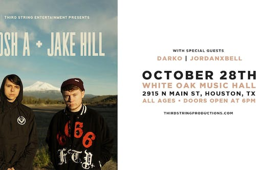 Josh A // Jake Hill at White Oak Music Hall