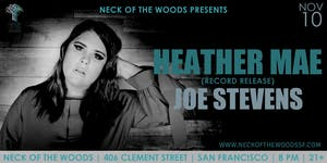 Heather Mae, Joe Stevens