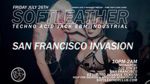 Soft Leather: San Francisco Invasion