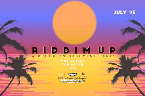 Riddim Up: A Brooklyn Bashment Party