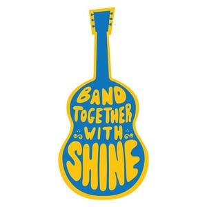 "Second Annual ""Band Together with Shine"""