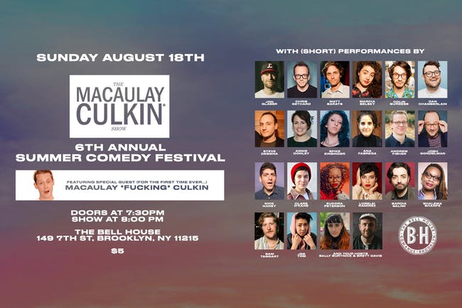 The Macaulay Culkin Show: 6th Annual Summer Comedy Festival