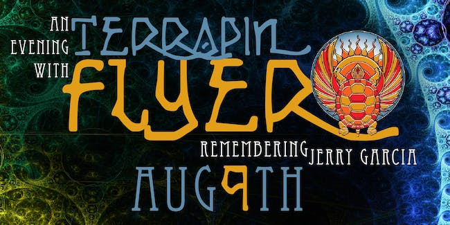 An Evening with Terrapin Flyer..Remembering Jerry Garcia