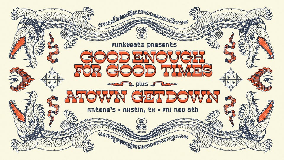 Good Enough for Good Times with A-Town Getdown