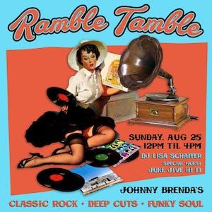 Ramble Tamble with DJ Lisa Schaffer and special guest DJ Juke Jive Hi Fi