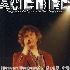 Unofficial Guided By Voices Pre-Show Happy Hour with Acid Bird DJs