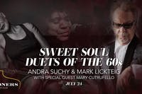 Sweet Soul Duets of the 60's with Mark Lickteig and Andra Lee Suchy