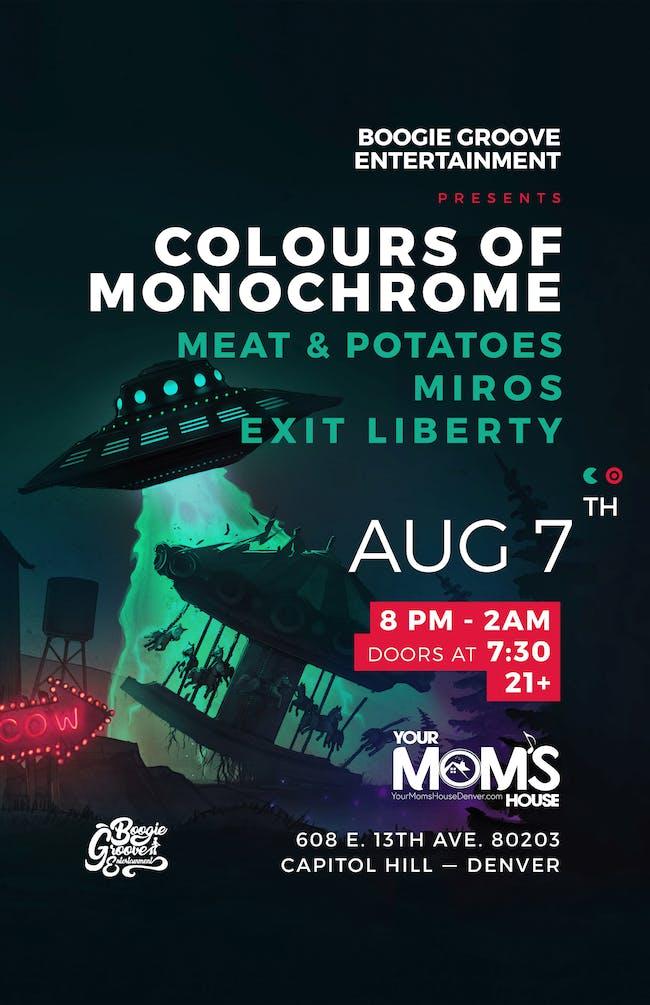Colours of Monochrome // Meat & Potatoes // Miros // Exit Liberty