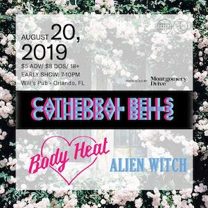 Cathedral Bells w/ Body Heat, and Alien Witch