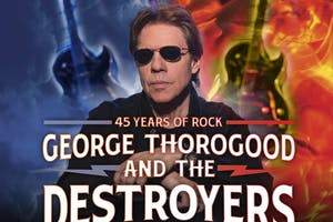 George Thorogood & The Destroyers : Good to be Bad Tour - 45 Years of Rock