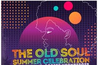 The Old Soul Summer Celebration