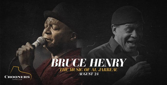 The Music Of Al Jarreau with Bruce Henry